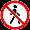Знак Движение пешеходов запрещено